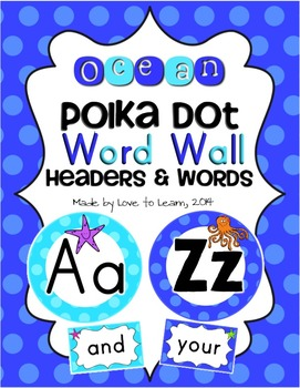 Ocean Word Wall Headers & 200 Words - Polka Dot