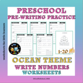 Ocean Worksheets Write Numbers 1-20 Pre-Writing Number Pri