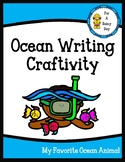 Ocean Writing Craftivity-My Favorite Ocean Animal-Freebie