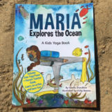 Ocean Yoga Book for Kids - Maria Explores the Ocean