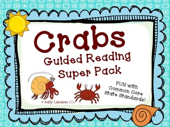 Oceans of fun with Crabs - Guided Reading Super Pack! CCSS