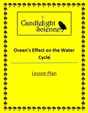Ocean's Effect on the Water Cycle - Lesson Plan