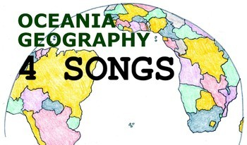 Oceania Geography Songs - Complete Album, Lyrics, and Planning Guide