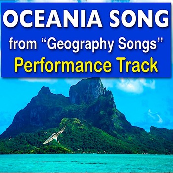 """Oceania Song from """"Geography Songs"""" Performance Track - Kathy Troxel"""