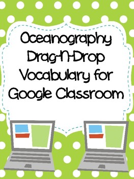 Oceanography Drag-n-Drop Vocab for Google Classroom