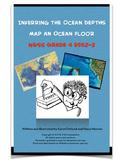 Inferring Ocean Depths Map an Ocean Floor NGSS Grade 4 ESS2-2
