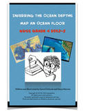 Inferring Ocean Depths Map an Ocean Floor NGSS Grade 4 ESS2-2