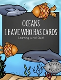 Oceans I Have Who has Cards (VA SOL 5.6 Earth, Space Interrelationships)