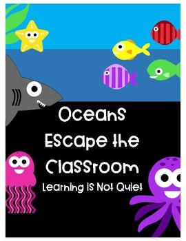Oceans (Zones, Landforms, Ecosystems) Break Out of the Classroom (Escape Room)