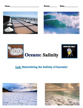 Oceans and Salinity LAB w/ MATH APPLICATIONS (Takes Oceans