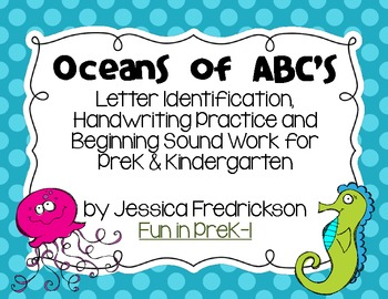 Oceans of ABC's: Letter ID, Handwriting Practice and Begin