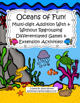 Oceans of Fun Differentiated Addition With and Without Regrouping Games!
