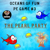 Oceans of Fun Game #3 - The Pearl Party!