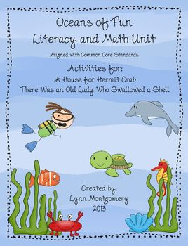 Oceans of Fun Literacy and Math Unit - Old Lady Who Swallowed a Shell