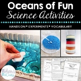 Oceans of Fun: Ocean Themed Science Experiments and Activities