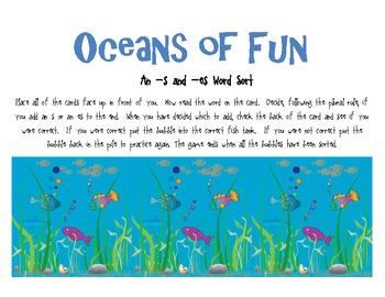 Oceans of Fun Plural Sort (-s and -es)