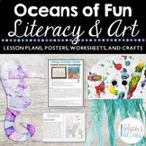 Oceans of Fun: Literacy Activities   Comprehension Skills   Art Integration