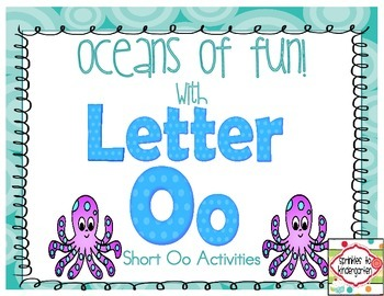 Oceans of Fun with Letter Oo:  Short Oo Activities