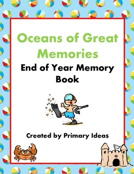 Oceans of Great Memories An End of Year Memory Book