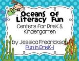 Oceans of Literacy Fun: Common Core Aligned Centers for PreK & Kindergarten