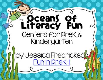 Oceans of Literacy Fun: Common Core Aligned Centers for PreK & Kindergarten