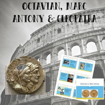Octavian vs. Marc Antony (& Cleopatra)