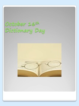 Dictionary Day Can Be Everyday