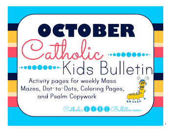 October 2016 Catholic Kids Bulletins: Weekly Mass Activity Pages