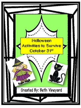 October 31st Survival Activities for Halloween