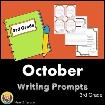 Writing Prompts October 3rd Grade Common Core