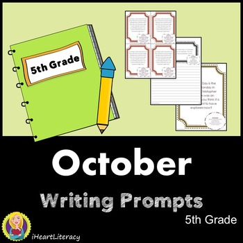 Writing Prompts October 5th Grade Common Core