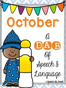 October: A Dab of Speech and Language