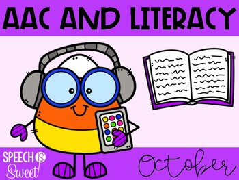 October: AAC and Literacy