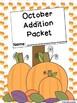 October Addition Worksheet Packet {Just Print & Go!}