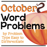 October Addition and Subtraction Word Problems by Problem Type