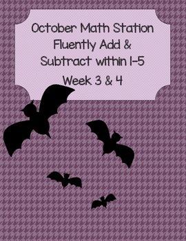 Bats Add & Subtract Math Station Week 1-2-3-4 Kindergarten CC Aligned