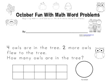 October Beginning Math Addition and Subtraction Word Problems using Tens Frames