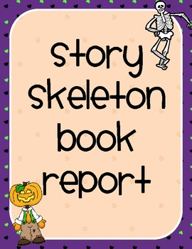 October Book Report- Story Skeleton