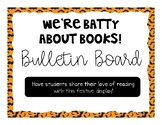 October Bulletin Board - We're Batty About Books!