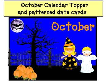 October Calendar Topper and AAB Patterned date cards