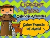 October Catholic Saint Calendar Activities - Saint Francis of Assisi