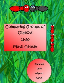 Comparing Objects 11-20 K.CC.6 Math Station BTS Week 1 & 2