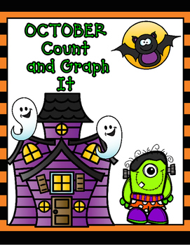 October Count and Graph:  Halloween Fun Graphing for Kindergarten