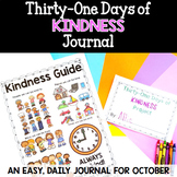 Kindness: October Daily Journal: 31 Days of Kindness: Print, Cut, Go!