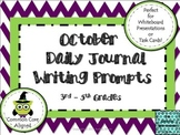 October Daily Journal Writing Prompts for Whiteboard Presentation or Task Cards