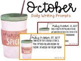 October Daily Writing Prompts