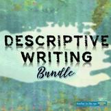 Descriptive Writing Bundle--Narrative Techniques, Sensory