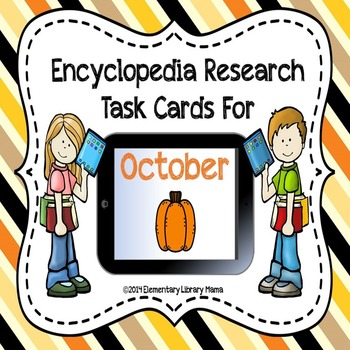 October Encyclopedia Research Task Cards with Self-Checkin