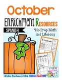 October Enrichment Resources- Spanish No-Prep