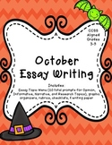 October Essay Writing (Opinion, Informative, and Narrative Prompts)